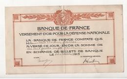 0206031 Banque De France Versement D'or Pour La Defense Nationale De Léontine MAILHAC 30/11/1915 - Acciones & Títulos