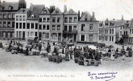 VALENCIENNES LA PLACE DU NEUF BOURG - Valenciennes