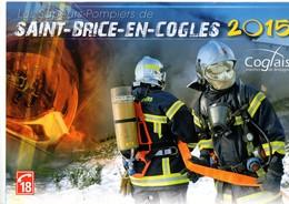 Calendrier Des Sapeurs Pompiers De SAINT-BRICE-EN-COGLES, (35) Ille Et Vilaine, De 2015, 20 Pages - Calendars