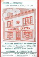 Buvard Ancien CASTAY-imprimerie-papeterie-journaux à AIRE (Landes)& LEGRAND à MONT DE MARSAN -N.M.P.P.-SUD OUEST Magasin - Papeterie