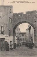 66/ Ille Sur Tet - Porte De La Rue Comte - Edition Les Pyréenés Orientale - - Altri Comuni