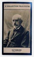 2e Collection Felix Potin - Ca 1920 - REAL PHOTO - Huysmans, Homme De Lettres - Félix Potin