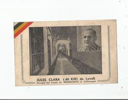 JULES CLARA DIT KIKI DE LEVAL (HAINAUT) RESCAPE DU CAMPS DE BREEDONCK (CAMP DE CONCENTRATION BELGE TENU PAR LES NAZIS) - Weltkrieg 1939-45