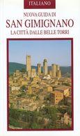 NUOVA GUIDA DI SAN GIMIGNANO LA CITTA' DALLE BELLE TORRI - History, Philosophy & Geography
