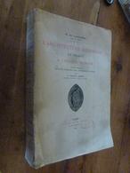 1929  L'ARCHITECTURE RELIGIEUSE En FRANCE à L'époque ROMANE Par R De Lasteyrie (856 Pages) - Livres, BD, Revues