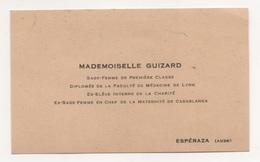 0206035 Carte De Visite GUIZARD Sage Femme De 1ere Classe Esperanza ( Aude ) - Cartes De Visite