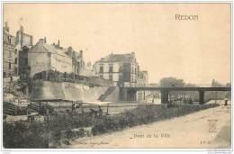 35 - REDON - Pont De La Ville - Redon
