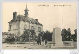 91 - LA NORVILLE - La Mairie Et Le Monument Aux Morts - Autres Communes