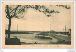 33 - LA TESTE DE BUCH - Le Port Et La Grande Digue - France