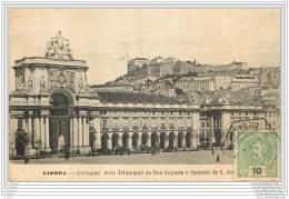 LISBOA - Arco Triumphal Da Rua Augusta E Castello De S. Jorge - Lisboa