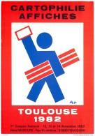 1er Congres National De La Cartophilie Et Affiches A Toulouse Novembre 1982 - Salon Carte Postale - Borse E Saloni Del Collezionismo