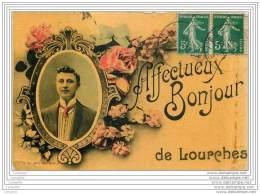 59 - Affectueux Bonjour De LOURCHES - Andere Gemeenten