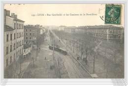 69 - LYON - Rue Garibaldi Et Les Casernes De La Part Dieu - Tramway - Altri