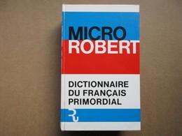"""Micro Robert """"Dictionnaire De Français Primordial""""  / éditions S.N.L. - Le Robert De 1971 - Dictionaries"""