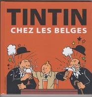 Hergé. Tintin Chez Les Belges. Neuf Encore Emballé Sous Célophane - Tintin