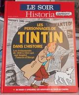 """Hergé. Tintin """"Le SOIR"""" Hors Série. Les Personnages De Tintin Dans L'Histoire, En Parfait état - Tintin"""