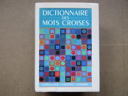 Dictionnaire Des Mots Croisés / éditions France Loisirs De 1992 - Dictionaries