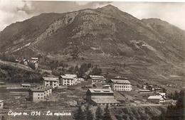 71/FP/18 - AOSTA - COGNE: La Miniera - Aosta