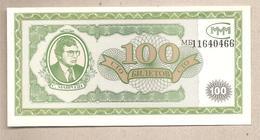 Mavrodi - Banconota Non Circolata FdS Da 100 Biletov - 1994 - Russia