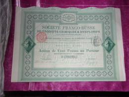 Franco Russe Produits Chimiques & D'explosifs (1895) - Actions & Titres