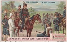 Sammelbild Knorr 's Colonialtruppen Kolonialtruppen No 4 Holland Niederlande Nederland Kolonie - Kaufmanns- Und Zigarettenbilder