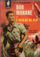BOB MORANE Par VERNE, Oiseau De Feu, De 1960, Marabout, Angles émoussés, Petits Accros Sur Couverture - Livres, BD, Revues