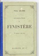 Géographie Du FINISTERE (29) Par JOANNE, Gravures Et Carte, 77 Pages, De 1908 - Bretagne