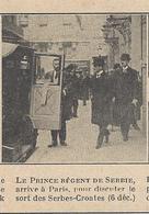 Article Photo Presse Actualité 1920 PHOTO Animée (original De 1920)Prince Régent De SERBIE à Paris - Documents Historiques
