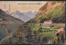 HOTEL DOLOMITI DI BRENTA - FAI - FILOVIA ZAMBANA - DISEGNO EDIZ. TEMANI - ANNI '20 - VIAGGIATA DA FAI (TN) 27.10.1925 - Hoteles & Restaurantes