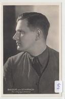 404, Hoffmann Portrait Foto Karte Baldur Von Schirach, 122 Selten ! - Weltkrieg 1939-45