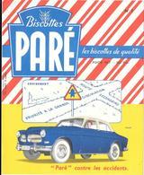 Buvard Ancien -Biscottes PARE - N° 7  VOLVO      - Code De La Route -   Editeur LACROIX & LEBEAU à PARIS - Biscottes