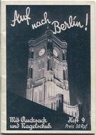 Mit Rucksack Und Nagelschuh Heft 9 - Auf Nach Berlin 1936 - 32 Seiten - Eine Kleine Karte - Triasdruck GmbH Berlin - Berlin