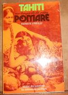 Tahiti Au Temps De La Reine Pomaré - Histoire