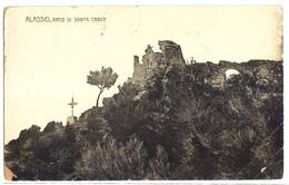 Alassio (Savona) - Arco Di Santa Croce - 1913. - Savona