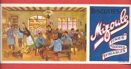 Buvard Ancien Biscottes MIZOULE - Dans La Taverne Les Volailles S'échappent Du Panier - Imp. B.SIRVEN - Biscottes