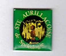 PIN S AURILLAC CANTAL STE AURILLACOISE DE SPELEOLOGIE - Badges