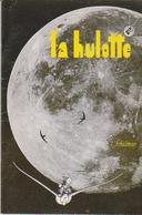 """REVUE """"LA HULOTTE"""" N° 78 - Livres, BD, Revues"""