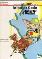 Astérix: Le Tour De Gaule  1965 , 4e Plat Endommagé, Sinon Impeccable, Coll PILOTE, Dernier Paru = Astérix Gladiateur, - Astérix