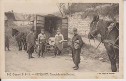D90 - OFFEMONT - CONVOI DE RAVITAILLEMENT - GUERRE 1914-15 - (ATTELAGE - MILITAIRES) - Offemont