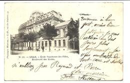 LILLE - Carte Précurseur - école Supérieure Des Filles (1903) - Lille