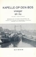 KAPELLE-OP-DEN-BOS Vroeger En Nu  - H. Van De Ven - History