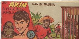 5-AKIM-IL FIGLIO DELLA JUNGLA-N.218-KAR N GABBIA STRISCIA 1956 - Klassiekers 1930-50