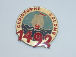 Pin's CHRISTOPHE COLOMB, 1492 - Celebrities