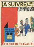 A SUIVRE Hors Série Architecture En Bande Dessinée 1985 - A Suivre