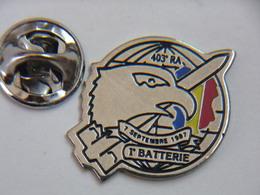 Pin's - Militaire 403° Régiment D'Infanterie 1° Batterie - Army
