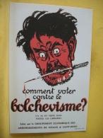 L7 6654 CPA - COMMENT VOTER CONTRE LE BOLCHEVISME ? EDITE PAR LE GROUPEMENT ECONOMIQUE DE... - Satiriques