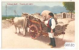 11080  COSTUMI SARDI TRANSPORTO DEL SUGHERO NO VIAGATTA - Cagliari
