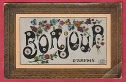 Ampsin - Bonjour ... Jolie Carte Fantaisie - 1909 ( Voir Verso ) - Amay