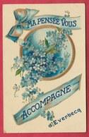 Everbecq - Ma Pensée Vous Accompagne ...  Mooie Wenskaart- 1909 ( Voir Verso ) - Brakel