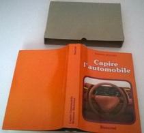 CAPIRE L'AUTOMOBILE - R. BIOLCHINI - RUSCONI ED. I EDIZIONE 1979 - Books, Magazines, Comics